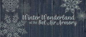 Winter Wonderland @ Bel Air Armory | Bel Air | Maryland | United States